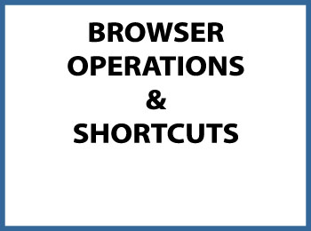 browser operations and shortcuts