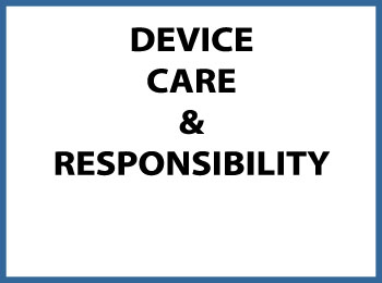 device care and responsibility