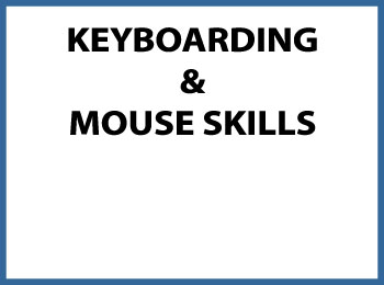 keyboarding and mouse skills