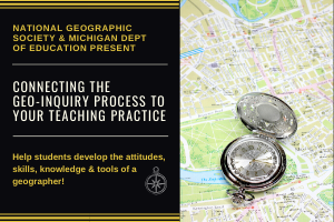 Connecting the Geo-Inquiry Process to Your Teaching Practice