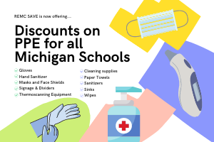 REMC SAVE offering discounts on PPE for all MI Schools