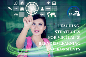 Teaching for Virtual & Blended Learning