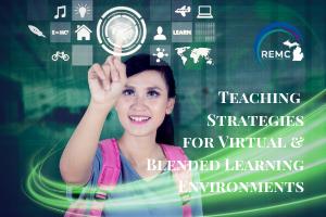 Teaching for Virtual & Blended Learning
